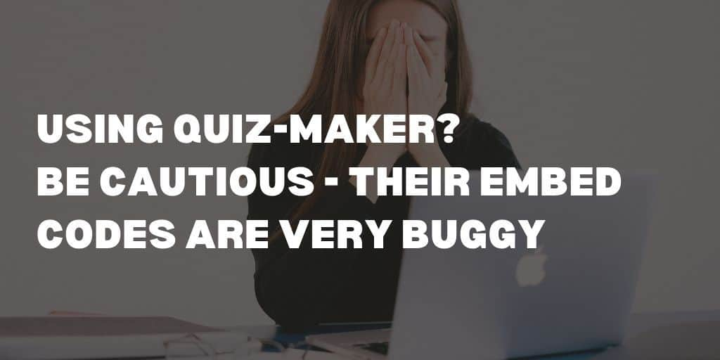 Quiz-Maker bugs in embed code