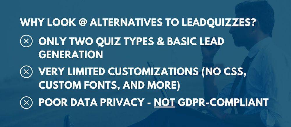 why look for alternatives to leadquizzes
