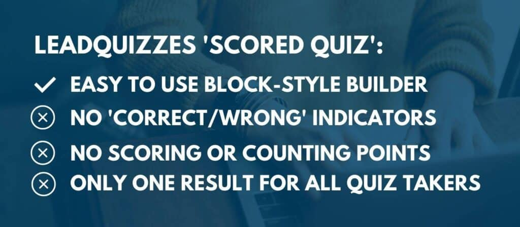 Leadquizzes - scored quiz quiz type
