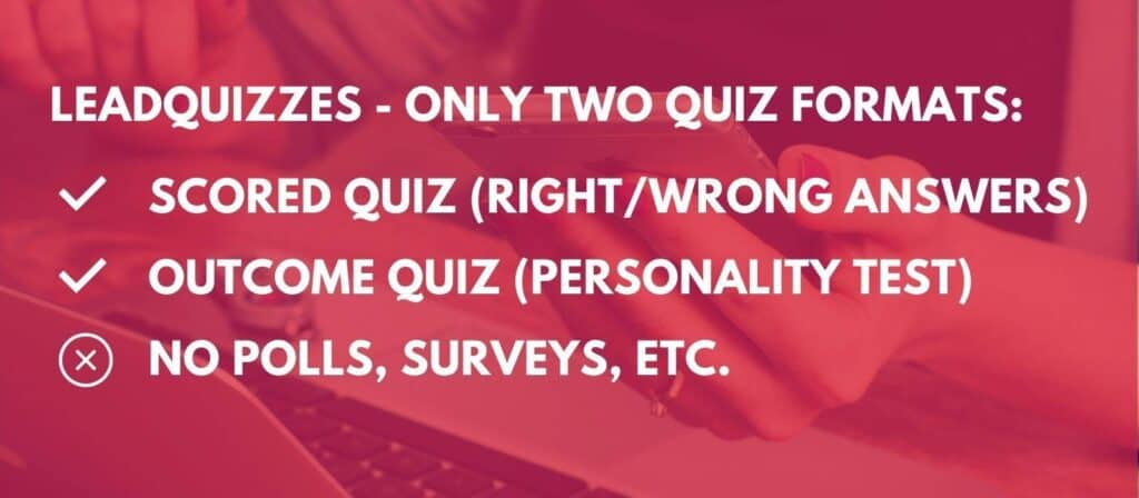 leadquizzes - only 2 types of quiz formats