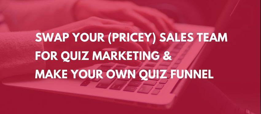 quiz marketing - swap the sales team