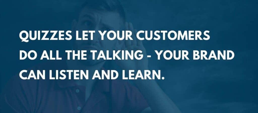 quiz marketing - brand as listener