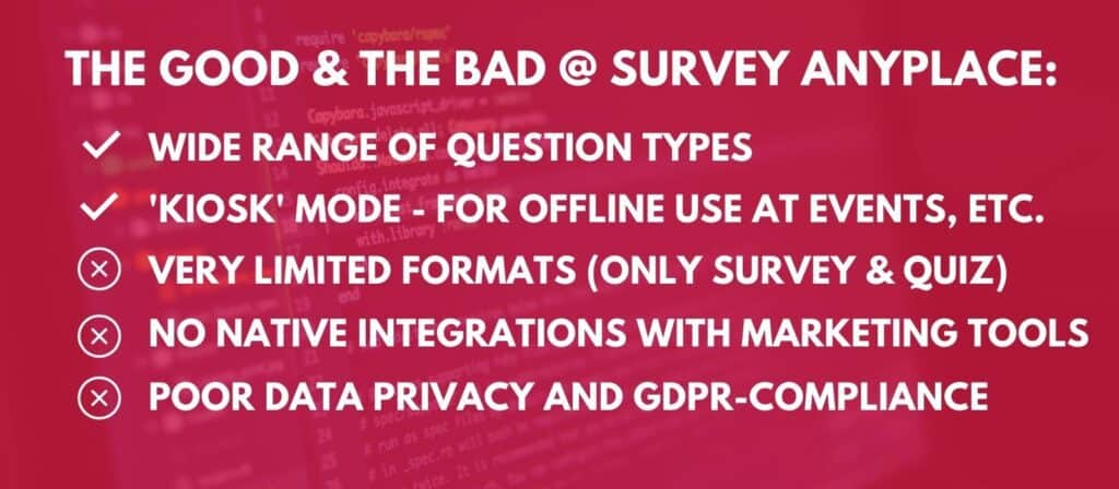 survey anyplace review - good and bad features
